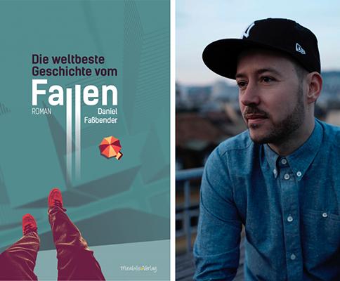Daniel Faßbender – Die weltbeste Geschichte vom Fallen